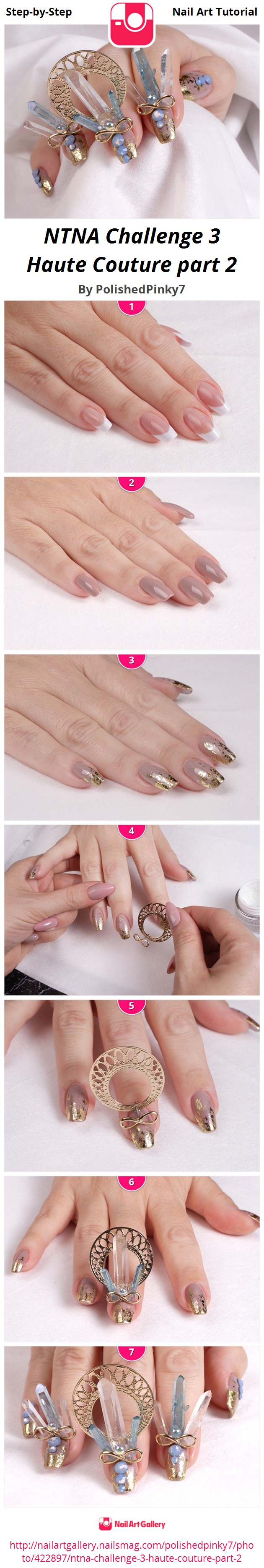 NTNA Challenge 3  Haute Couture part 2 - Nail Art Gallery