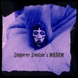 Emperor Zombie's Madam