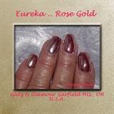 Eureka..Rose Gold
