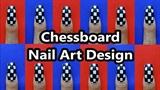 Chessboard Nail Art Design