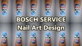 Bosch Service Nail Art Design