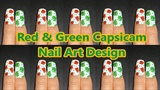 Red & Green Capsicam Nail Art Design