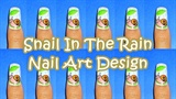 Snail In The Rain Nail Art Design