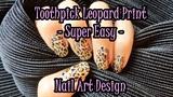 ♡Toothpick Leopard Print Nail Art♡